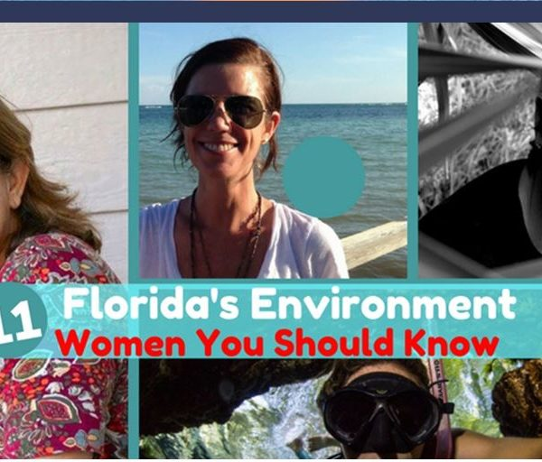 Check out Authentic Florida's Post –Florida's Environment- 11 Women You Should Know!